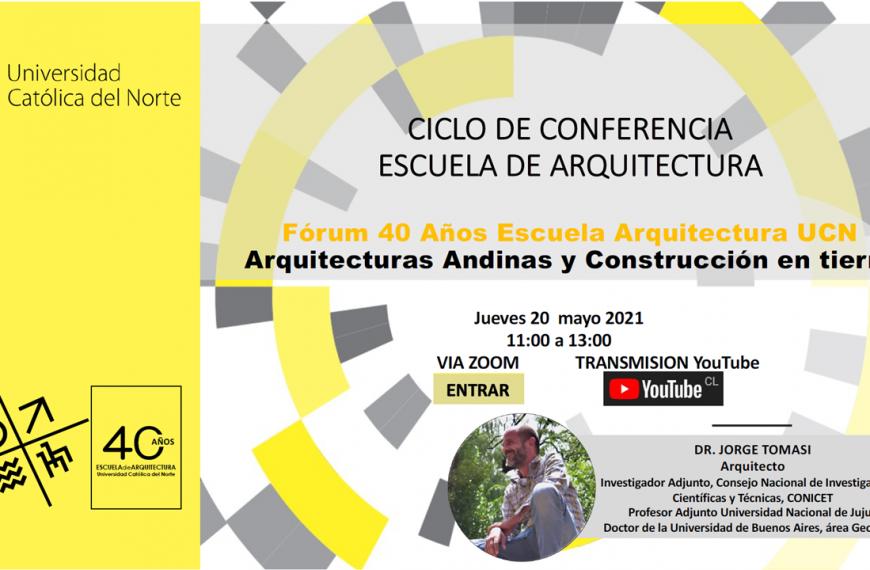 Conferencia Arquitecturas Andinas y construcción en Tierra