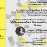 REFLEXIONES SOBRE LA DESCENTRALIZACIÓN DEL PATRIMONIO CULTURAL. EXPOSITOR: LAUTARO NUÑEZ
