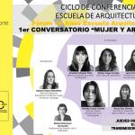 CONVERSATORIO MUJER Y ARQUITECTURA